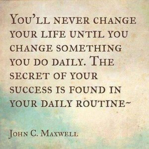 motivational quote change your habits john maxwell